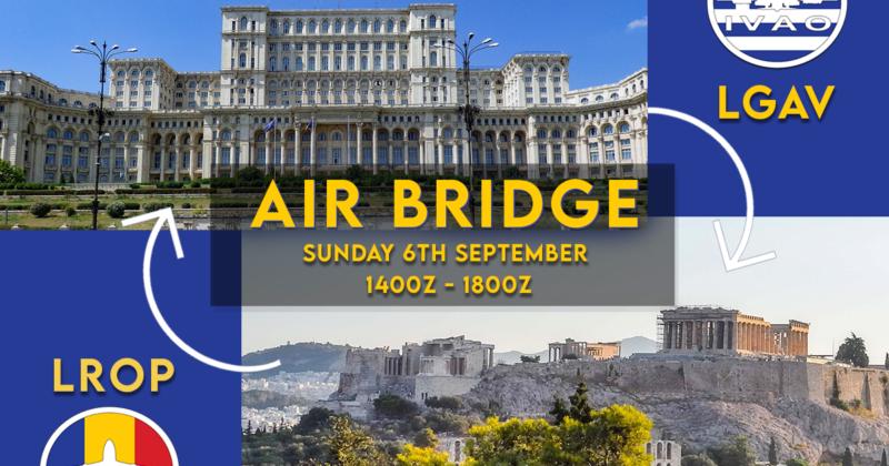 [06 SEP | 14z – 18z] [GR+RO] Athens – Bucharest Airbridge